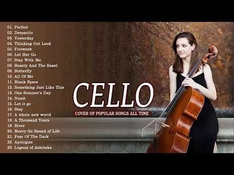 Cello cover of popular songs all time